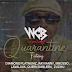 AUDIO l WCB Wasafi Ft. Diamond Platnumz, Rayvanny, Mbosso, Lava Lava, Queen Darleen & Zuchu - Quarantine l Download
