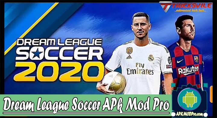 Dream League Soccer 2020 v7.06 (MOD MENU) Apk Mod Pro Terbaru 2020