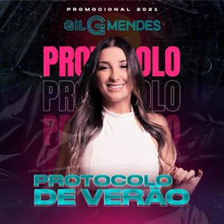 Gil Mendes - Protocolo de Verão - 2021 - Promocional