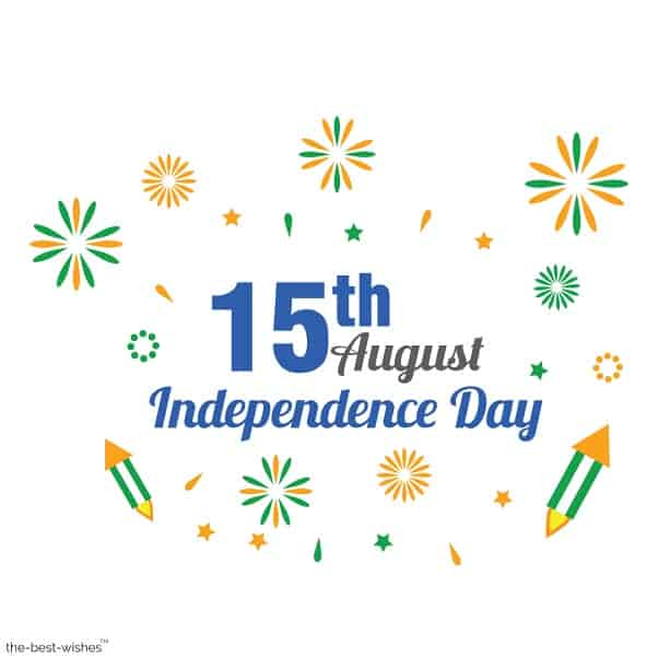 15th august independence day wishes