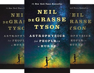 Book by Neil deGrasse Tyson - Astrophysics for People in a Hurry