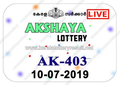 keralalotteries, kerala lottery, keralalotteryresult, kerala lottery result, kerala lottery result live, kerala lottery today, kerala lottery result today, kerala lottery results today, today kerala lottery result, Akshaya lottery results, kerala lottery result today Akshaya, Akshaya lottery result, kerala lottery result Akshaya today, kerala lottery Akshaya today result, Akshaya kerala lottery result, live Akshaya lottery AK-403, kerala lottery result 10.07.2019 Akshaya AK 403 10 july 2019 result, 10 07 2019, kerala lottery result 10-07-2019, Akshaya lottery AK 403 results 10-07-2019, 10/07/2019 kerala lottery today result Akshaya, 10/7/2019 Akshaya lottery AK-403, Akshaya 10.07.2019, 10.07.2019 lottery results, kerala lottery result July 10 2019, kerala lottery results 10th July 2019, 10.07.2019 week AK-403 lottery result, 10.7.2019 Akshaya AK-403 Lottery Result, 10-07-2019 kerala lottery results, 10-07-2019 kerala state lottery result, 10-07-2019 AK-403, Kerala Akshaya Lottery Result 10/7/2019