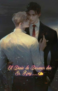 El Diario Amoroso del Sr. Rong – Novela ()
