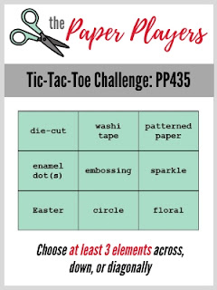 http://thepaperplayers.blogspot.com/2019/03/pp435-tic-tac-toe-challenge-from-laurie.html
