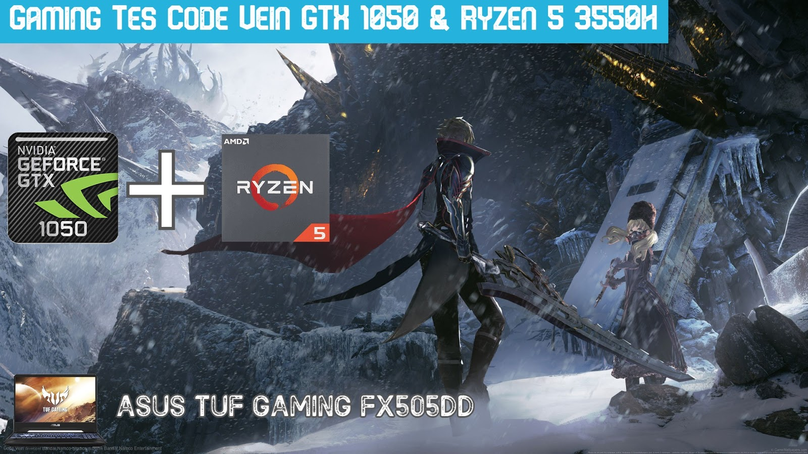 Gaming Test Code Vein Rata Kanan 60 FPS FX505DD
