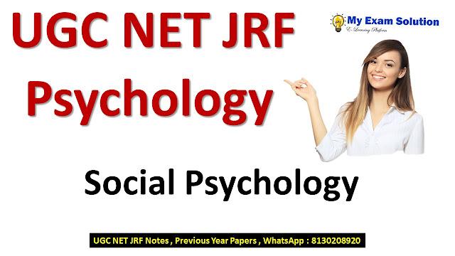 Social Psychology for UGC NET