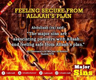 MAJOR SIN. 63. FEELING SECURE FROM Allah'S PLAN
