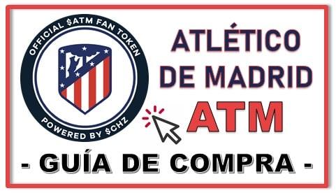 Cómo y Dónde Comprar Criptomoneda del Atlético De Madrid Fan Token (ATM)