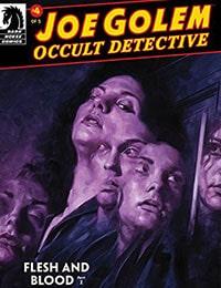 Joe Golem: Occult Detective--Flesh and Blood