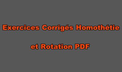 Exercices Corrigés Homothétie et Rotation PDF