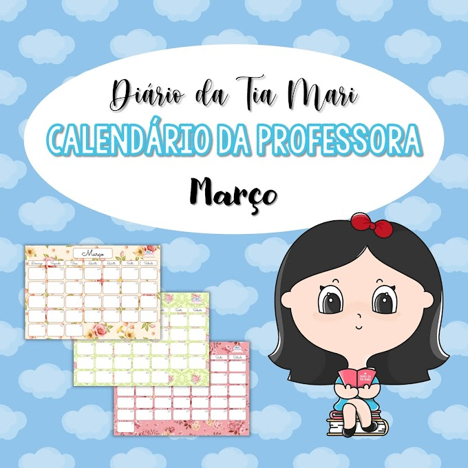 Calendário da Professora - Março/2020