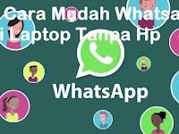 2 Cara Mudah Whatsapp di Laptop Tanpa Hp