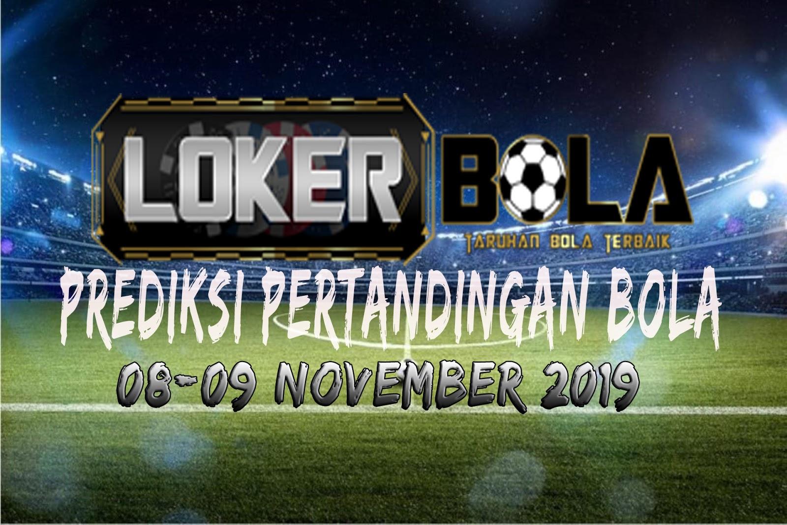 PREDIKSI PERTANDINGAN BOLA 08 – 09 NOVEMBER 2019