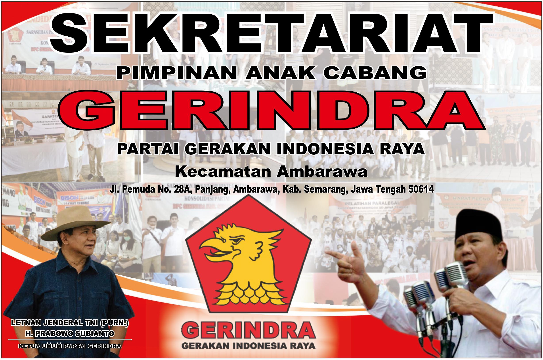 Partai Gerakan Indonesia Raya (Gerindra) Kecamatan Ambarawa, Kabupaten Semarang, Jawa Tengah, Indonesia.