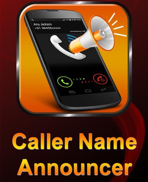 Caller Name Announcer Android App Free Download