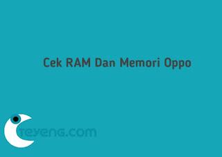 Cara cek RAM Oppo