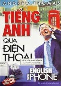 Tiếng Anh Qua Điện Thoại - Andrew Thomas