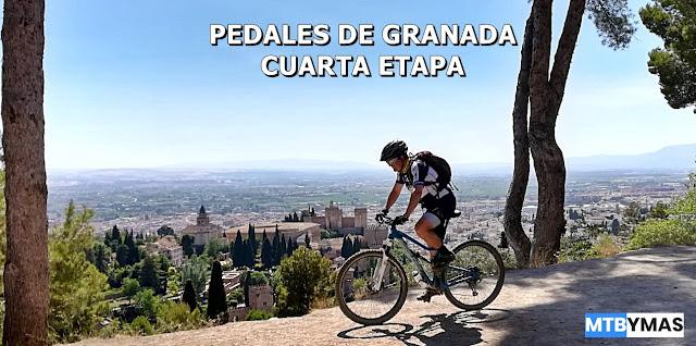Pedales de Granada, Cuarta etapa
