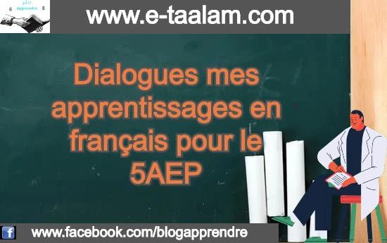 Dialogues mes apprentissages en français pour le 5AEP