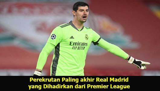 Perekrutan Paling akhir Real Madrid yang Dihadirkan dari Premier League