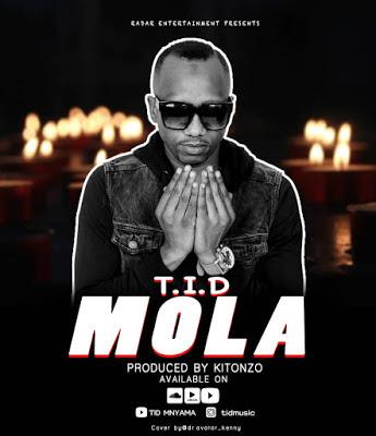 AUDIO | T.I.D - Mola || Mp3 Download