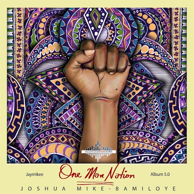 "JayMikee (Joshua Mike-Bamiloye) drops 5th titled ""Album One Man Nation"""