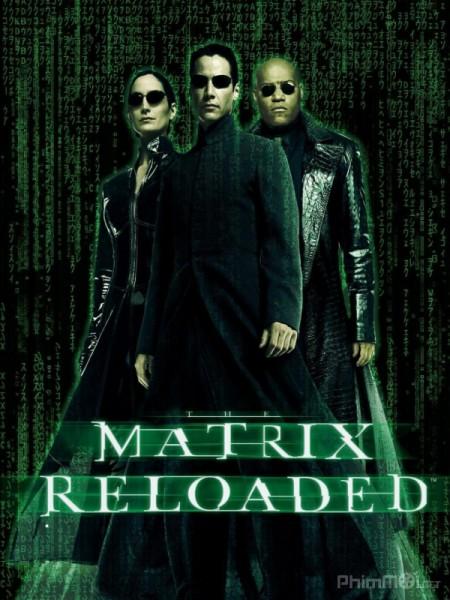 Ma trận 2: Tái lập - The Matrix Reloaded (2003) | Full HD VietSub