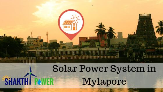 Solar Power System In Mylapore - Chennai