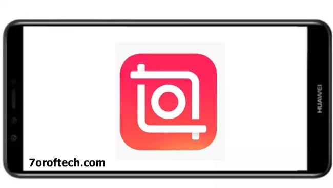 تطبيق ان شوت InShot للاندرويد لتعديل الصور
