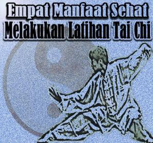 Empat Manfaat Sehat Melakukan Latihan Tai Chi