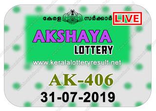 KeralaLotteryResult.net, kerala lottery kl result, yesterday lottery results, lotteries results, keralalotteries, kerala lottery, keralalotteryresult, kerala lottery result, kerala lottery result live, kerala lottery today, kerala lottery result today, kerala lottery results today, today kerala lottery result, Akshaya lottery results, kerala lottery result today Akshaya, Akshaya lottery result, kerala lottery result Akshaya today, kerala lottery Akshaya today result, Akshaya kerala lottery result, live Akshaya lottery AK-406, kerala lottery result 31.07.2019 Akshaya AK 406 31 july 2019 result, 31 07 2019, kerala lottery result 31-07-2019, Akshaya lottery AK 406 results 31-07-2019, 31/07/2019 kerala lottery today result Akshaya, 31/7/2019 Akshaya lottery AK-406, Akshaya 31.07.2019, 31.07.2019 lottery results, kerala lottery result July 31 2019, kerala lottery results 31th July 2019, 31.07.2019 week AK-406 lottery result, 31.7.2019 Akshaya AK-406 Lottery Result, 31-07-2019 kerala lottery results, 31-07-2019 kerala state lottery result, 31-07-2019 AK-406, Kerala Akshaya Lottery Result 31/7/2019