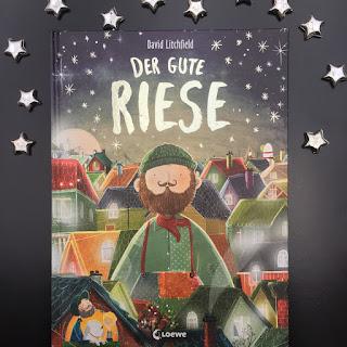 Bilderbuch Der gute Riese von David Litchfield Loewe Verlag Mut Toleranz Anderssein