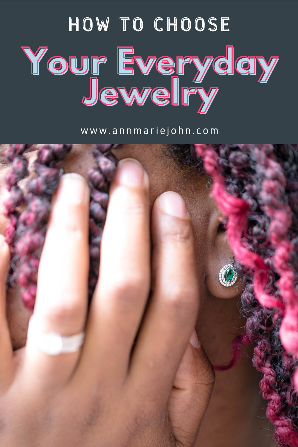 How to Choose Your Everyday Jewelry