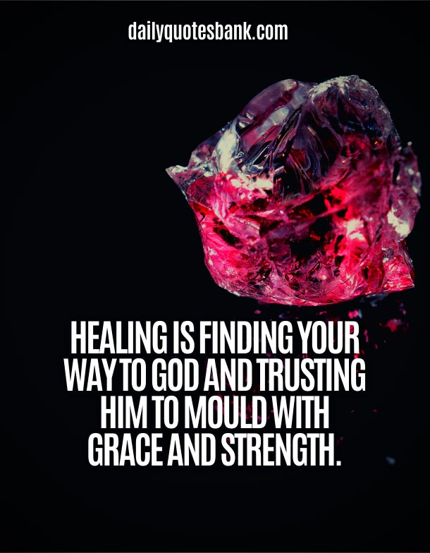 Best Quotes About God Healing Power