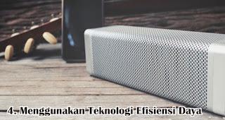 Menggunakan Teknologi Efisiensi Daya adalah kelebihan dari speaker bluetooth