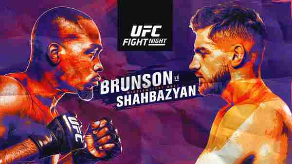 Watch UFC Fight Night Brunson vs Shahbazyan 8/1/2020 Live Stream Full Fight Replay and Download
