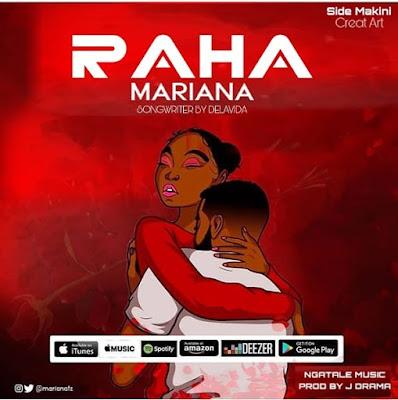 Audio : Mariana - Raha : Download Mp3