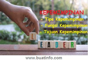 Buat Info - Kepemimpinan: Tipe, Fungsi, dan Tujuan Kepemimpinan