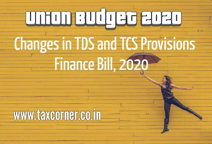 Changes in TDS and TCS Provisions in Union Budget 2020