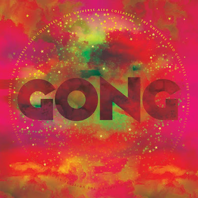 Gong - The Universe Also Collapses