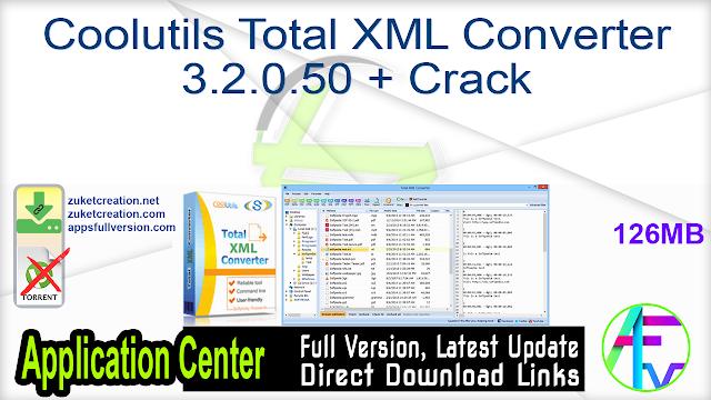 Coolutils Total XML Converter 3.2.0.50 + Crack