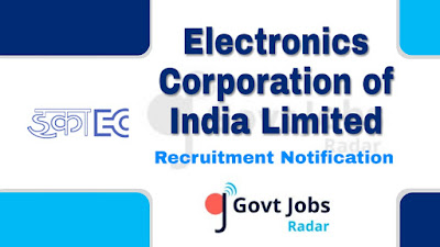 ECIL Recruitment Notification 2019, ECIL Recruitment 2019 Latest, govt jobs in India, central govt jobs, Latest ECIL Recruitment update