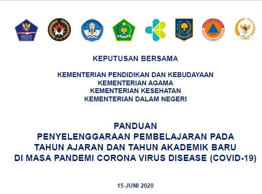 Keputusan Bersama 4 Menteri Tentang Panduan Penyelenggaraan Pembelajaran Tahun Pelajaran 2020/2021