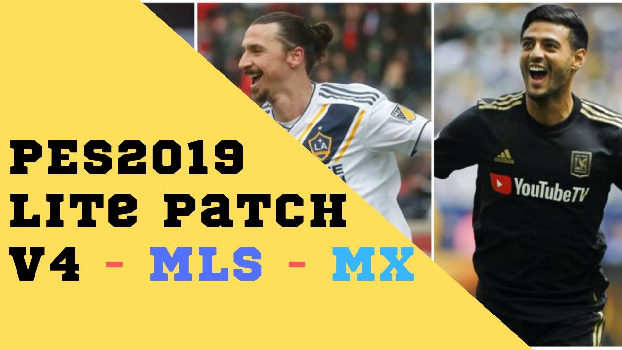 PES2019 Lite Patch | V4 | AIO | Online | PC | MLS | Liga MX