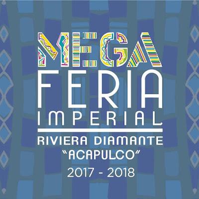 mega feria imperial acapulco 2017 - 2018