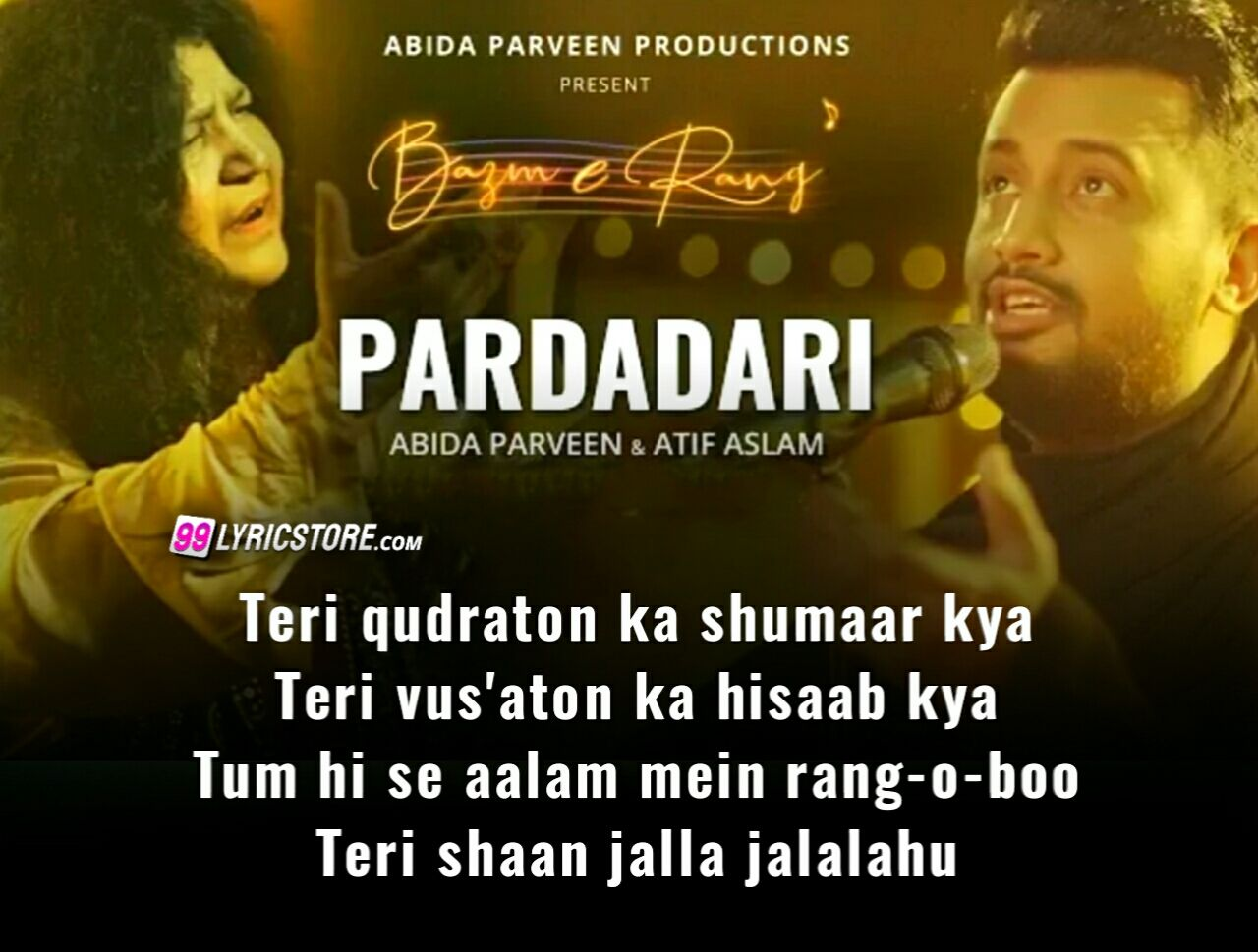 Pardadari Urdu Song Sung by Abida Praveen and Atif Aslam