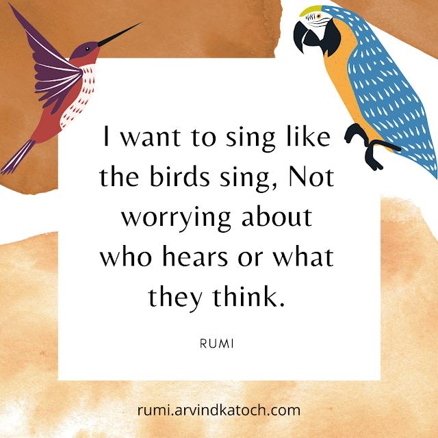 Rumi, Quote, Birds, Singing,