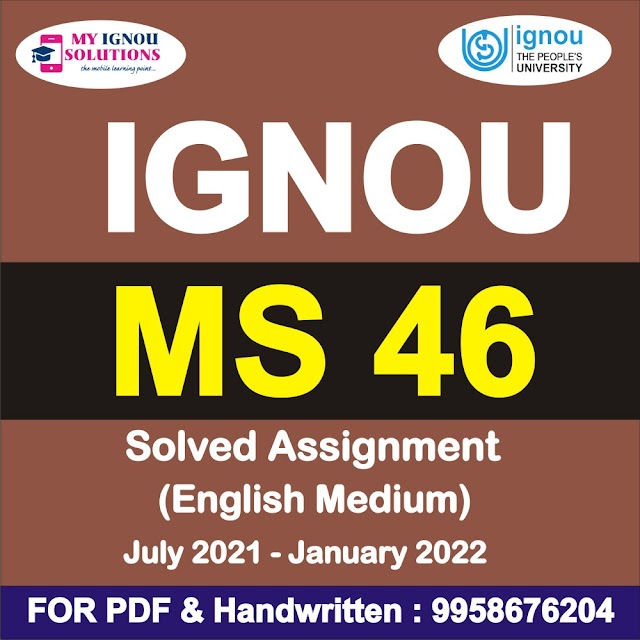 MS 46 Solved Assignment 2021-22