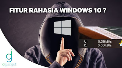 Fitur Keren windows 10 - Cara menampilkan kecepatan internet di taskbar Windows  -Work 100% -  Ai gadget service - aigadget