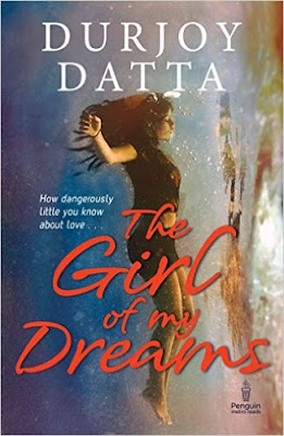 Download Free The Girl of My Dreams by Durjoy Datta Book PDF